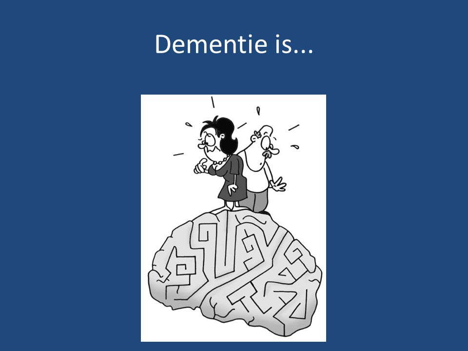 Dementie is...