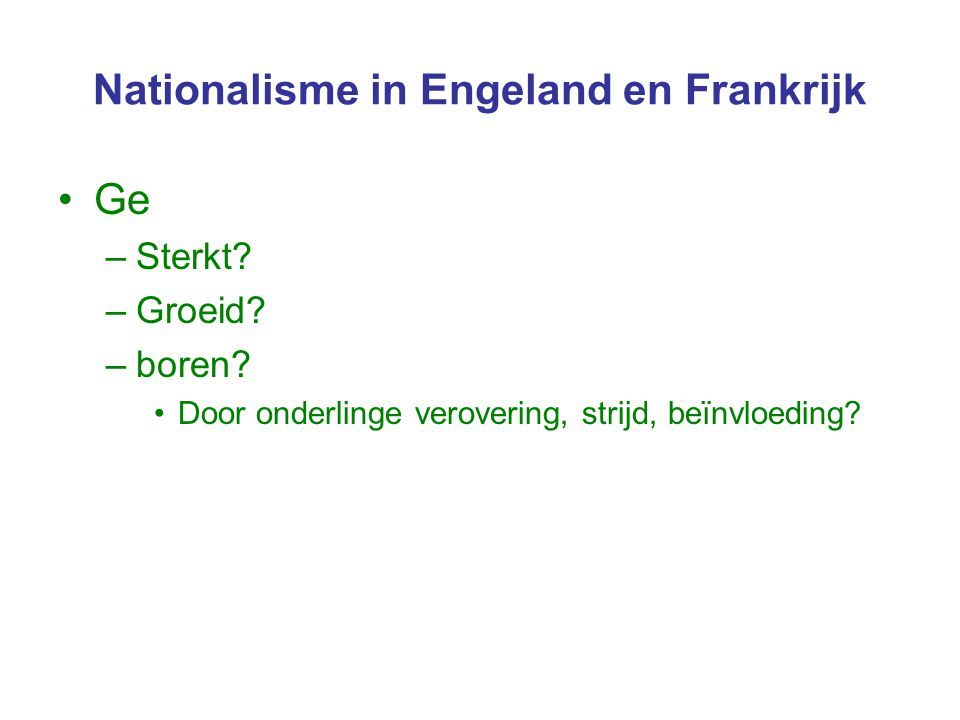Nationalisme in Engeland en Frankrijk