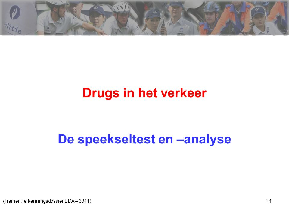 De speekseltest en –analyse