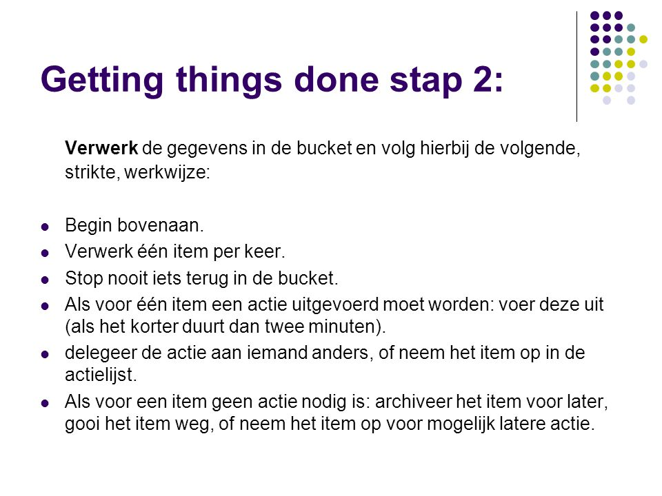 Getting things done stap 2: