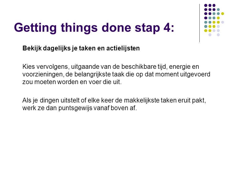 Getting things done stap 4:
