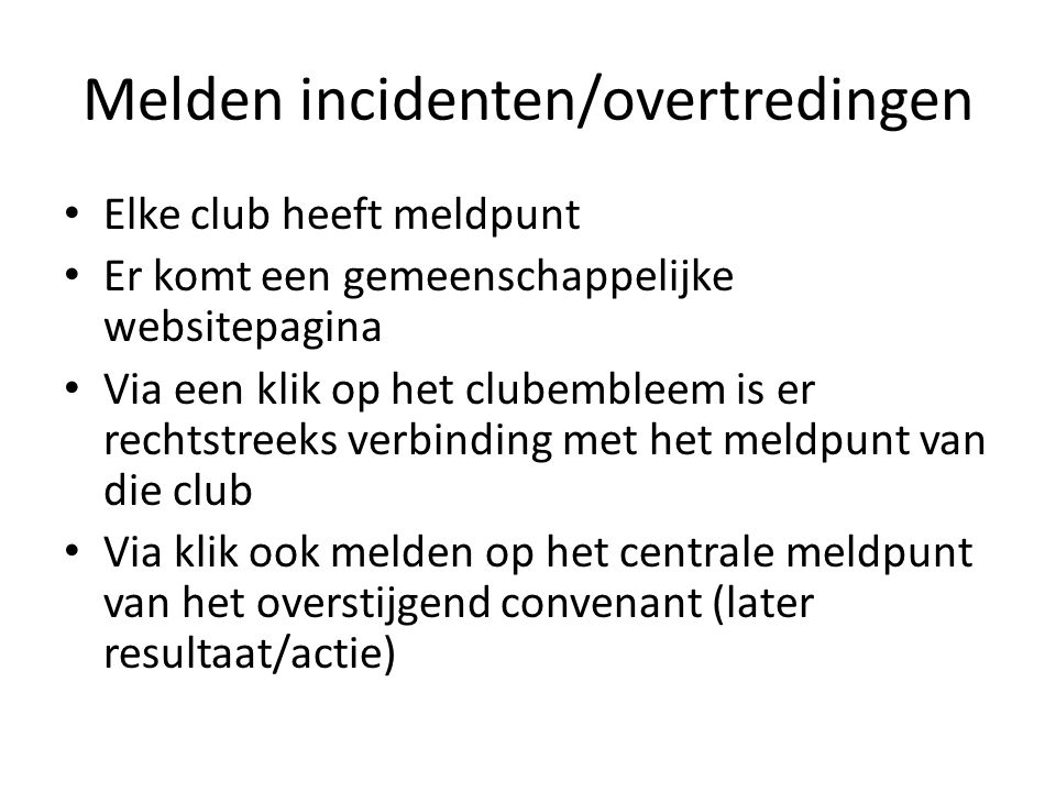 Melden incidenten/overtredingen