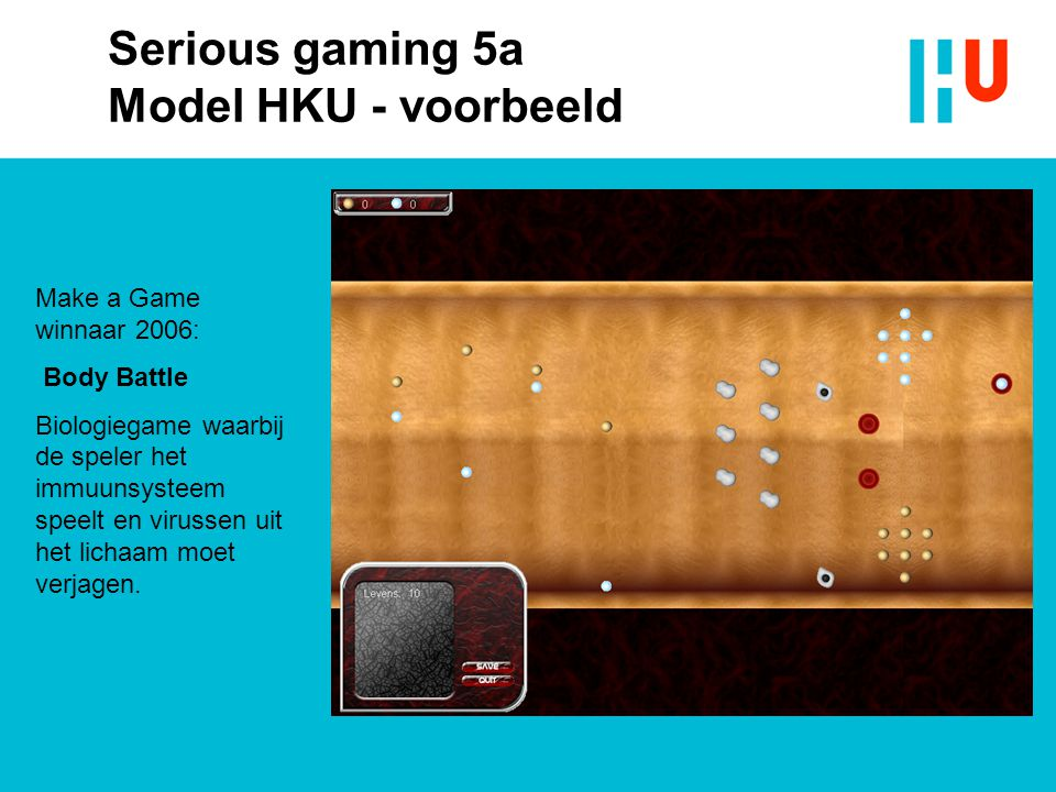 Serious gaming 5a Model HKU - voorbeeld