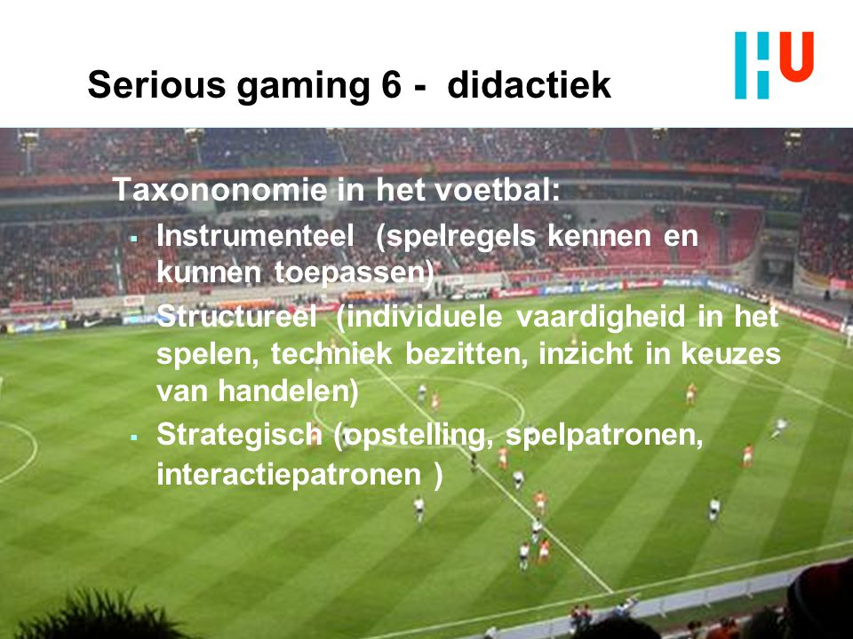 Serious gaming 6 - didactiek