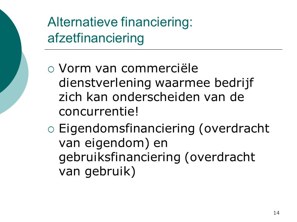 Alternatieve financiering: afzetfinanciering