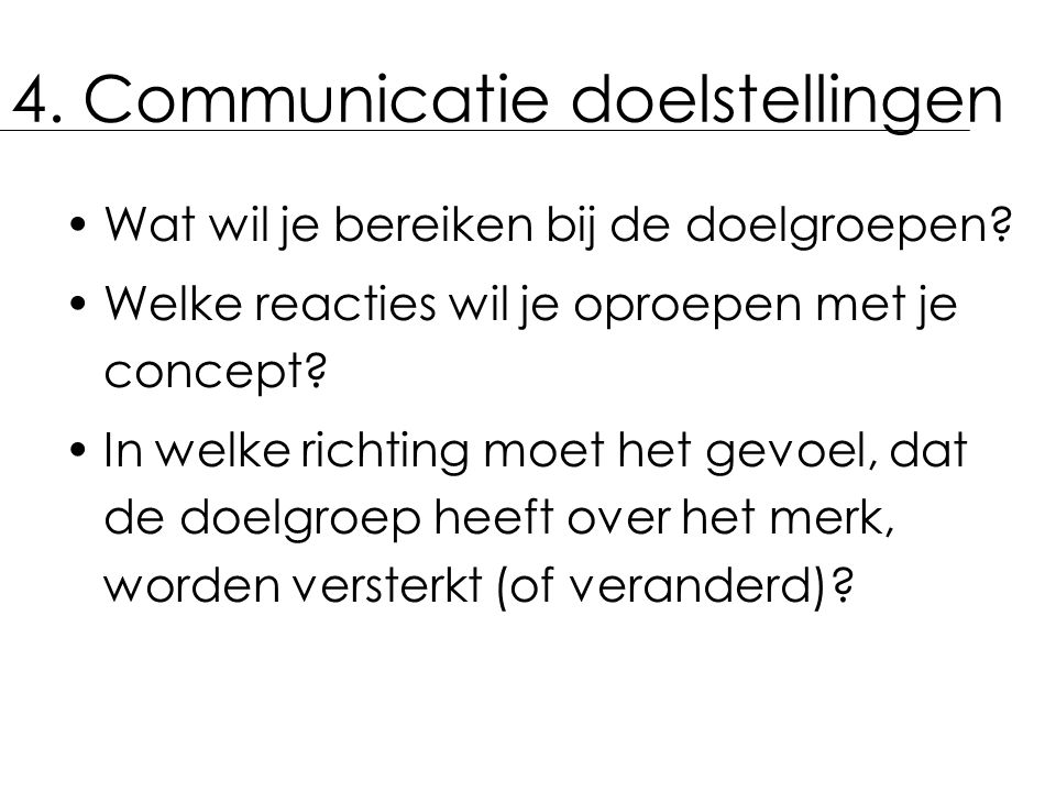 4. Communicatie doelstellingen