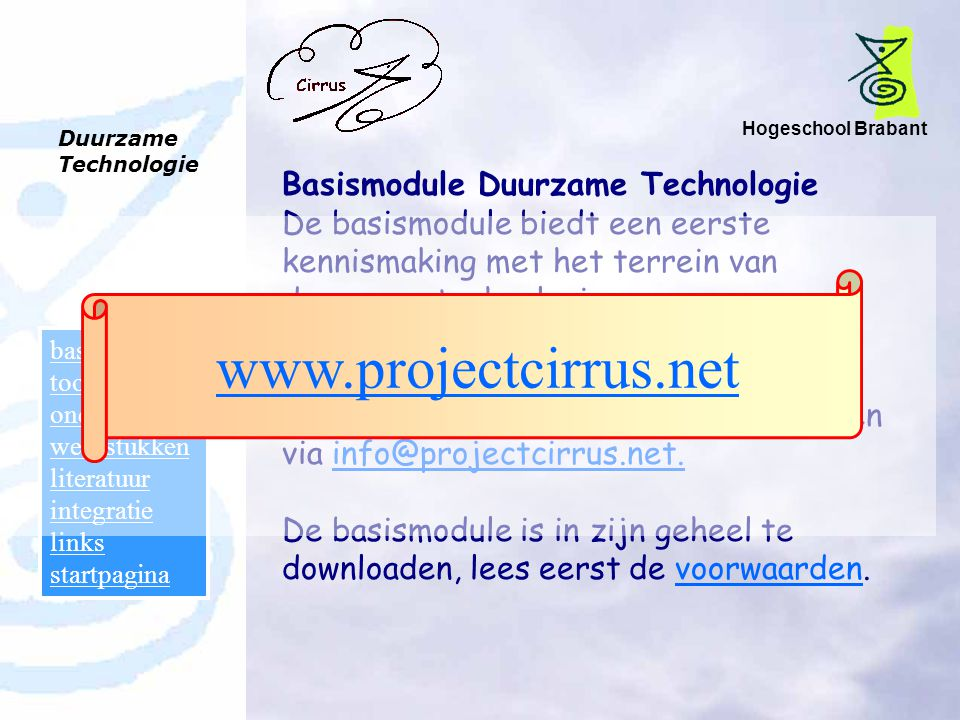 www.projectcirrus.net Basismodule Duurzame Technologie
