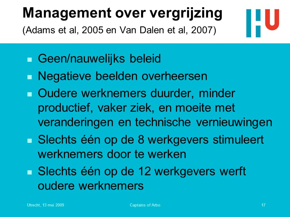Management over vergrijzing (Adams et al, 2005 en Van Dalen et al, 2007)
