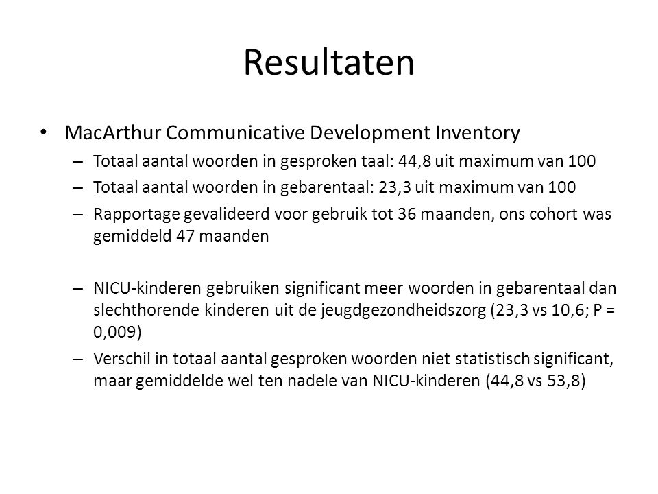 Resultaten MacArthur Communicative Development Inventory