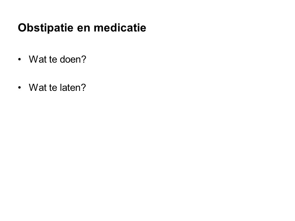 Obstipatie en medicatie