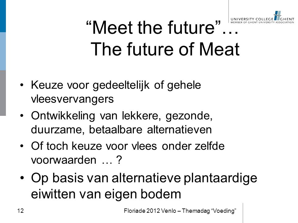 Meet the future … The future of Meat