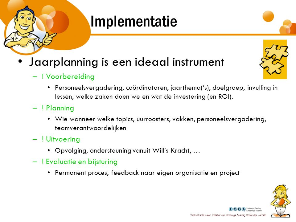 Implementatie Jaarplanning is een ideaal instrument ! Voorbereiding