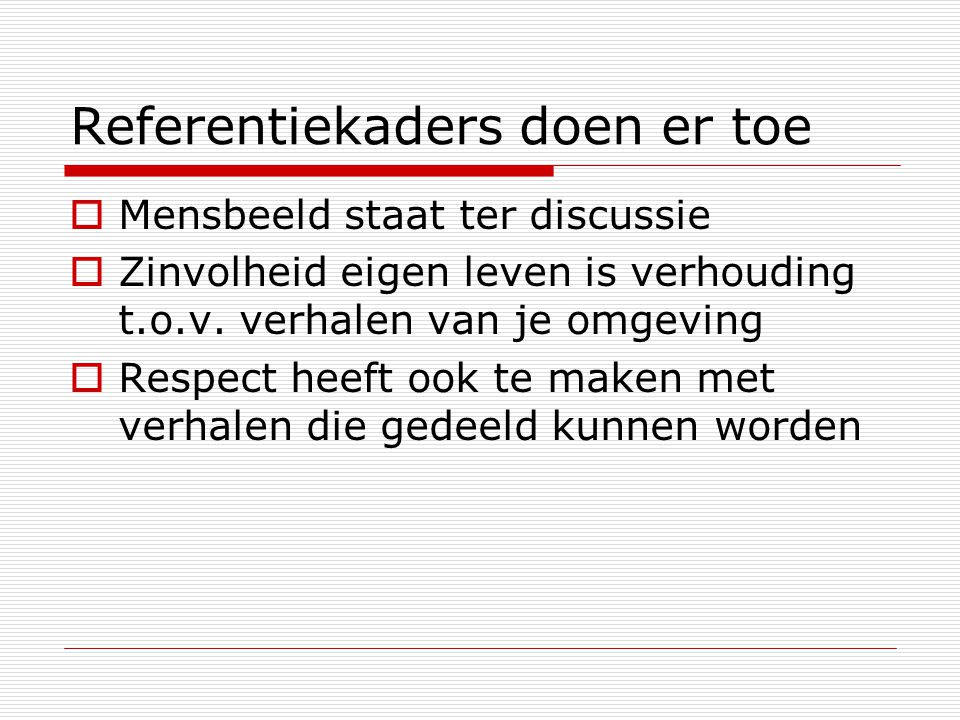 Referentiekaders doen er toe