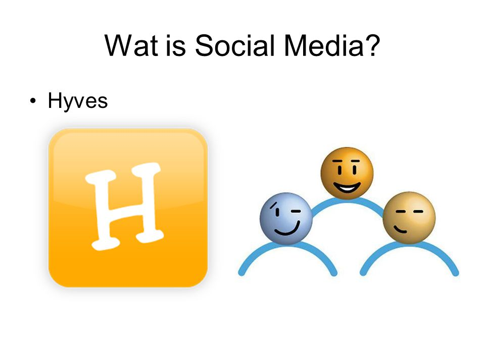 Wat is Social Media Hyves