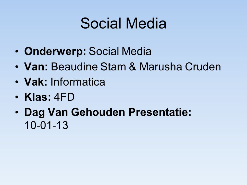 Social Media Onderwerp: Social Media