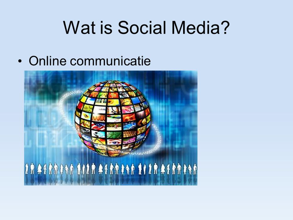 Wat is Social Media Online communicatie