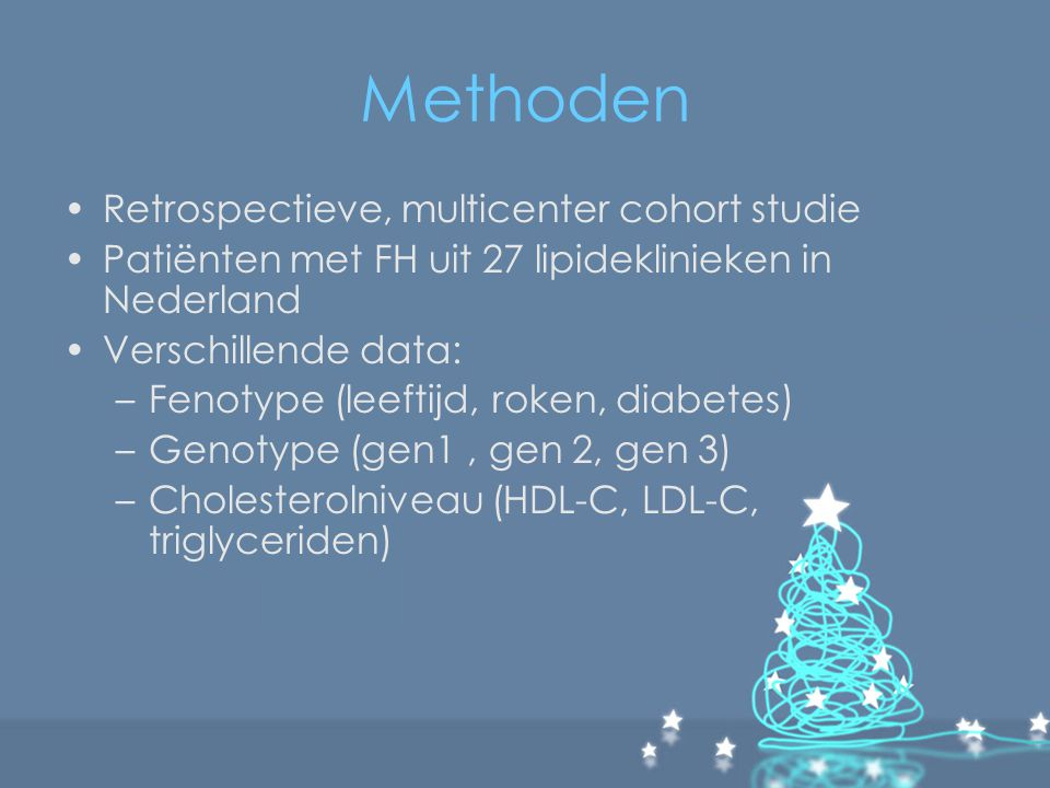 Methoden Retrospectieve, multicenter cohort studie