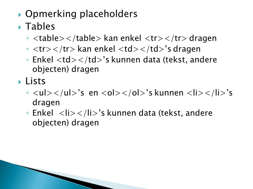 Opmerking placeholders Tables