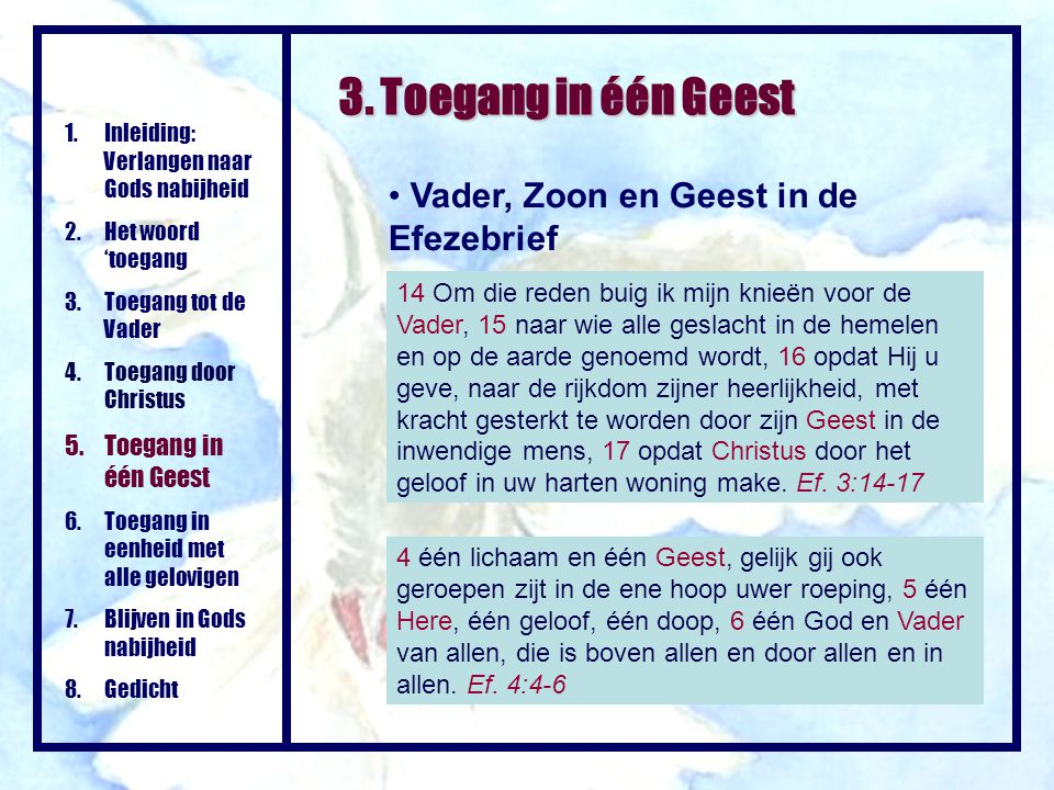 Toegang Tot De Vader In één Geest Ppt Video Online Download