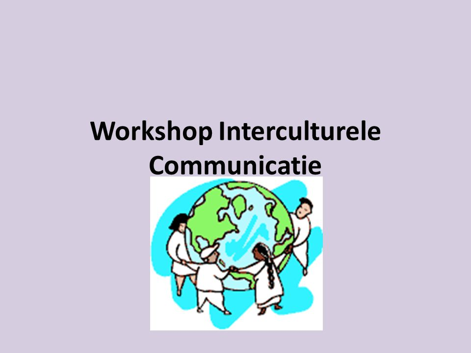 Workshop Interculturele Communicatie