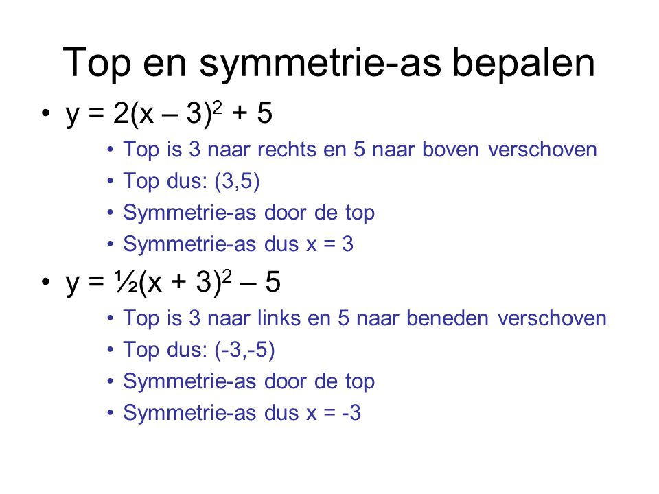 Top en symmetrie-as bepalen