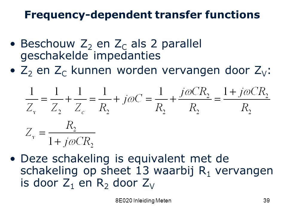 Frequency-dependent transfer functions