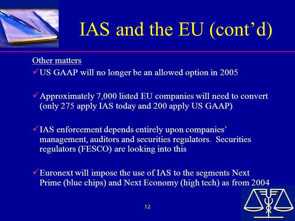 IAS and the EU (cont'd) Other matters