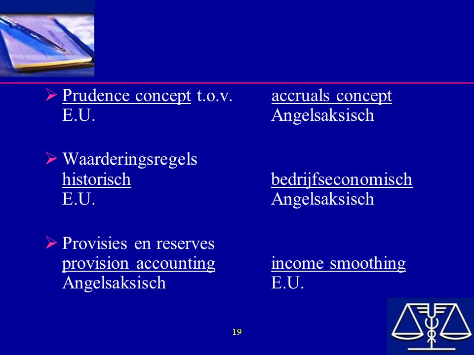 Prudence concept t.o.v. accruals concept E.U. Angelsaksisch