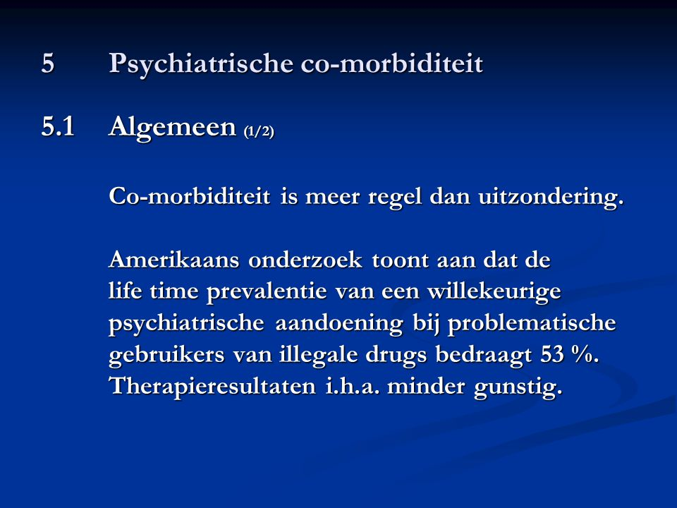 5 Psychiatrische co-morbiditeit