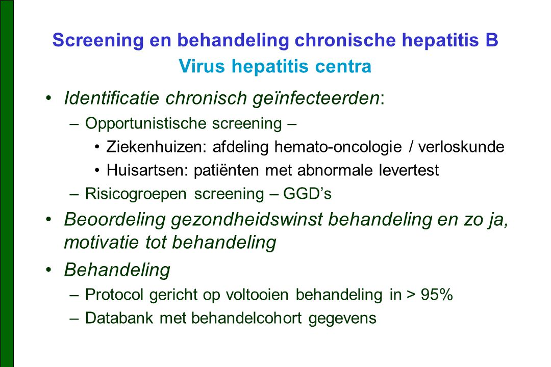Screening en behandeling chronische hepatitis B Virus hepatitis centra