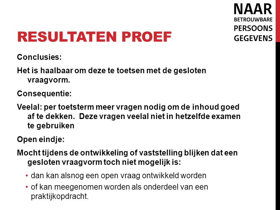 Resultaten proef Conclusies: