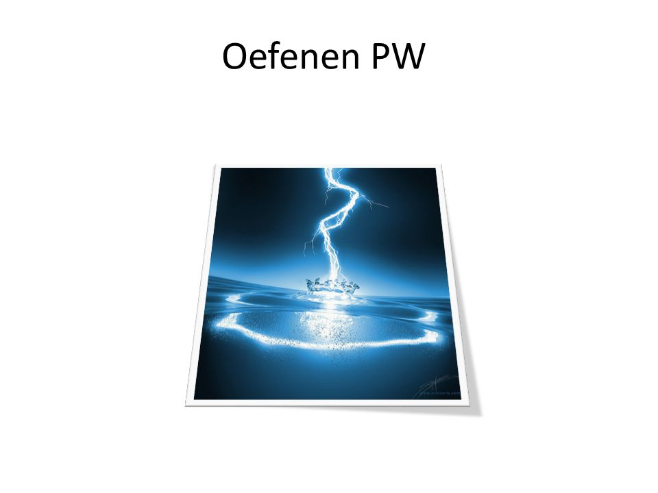 Oefenen PW