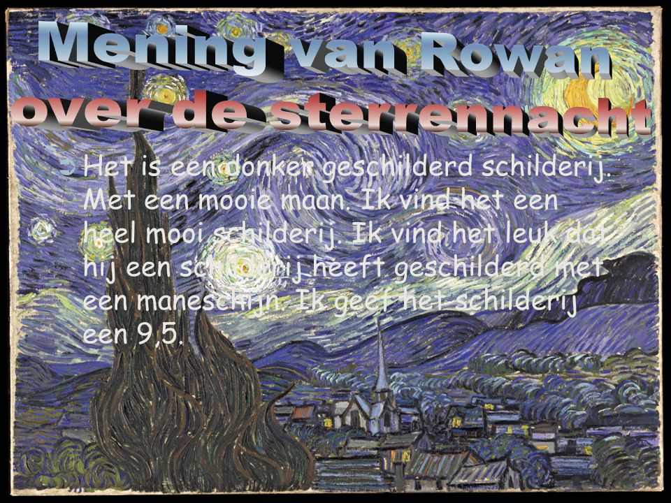 Mening van Rowan over de sterrennacht