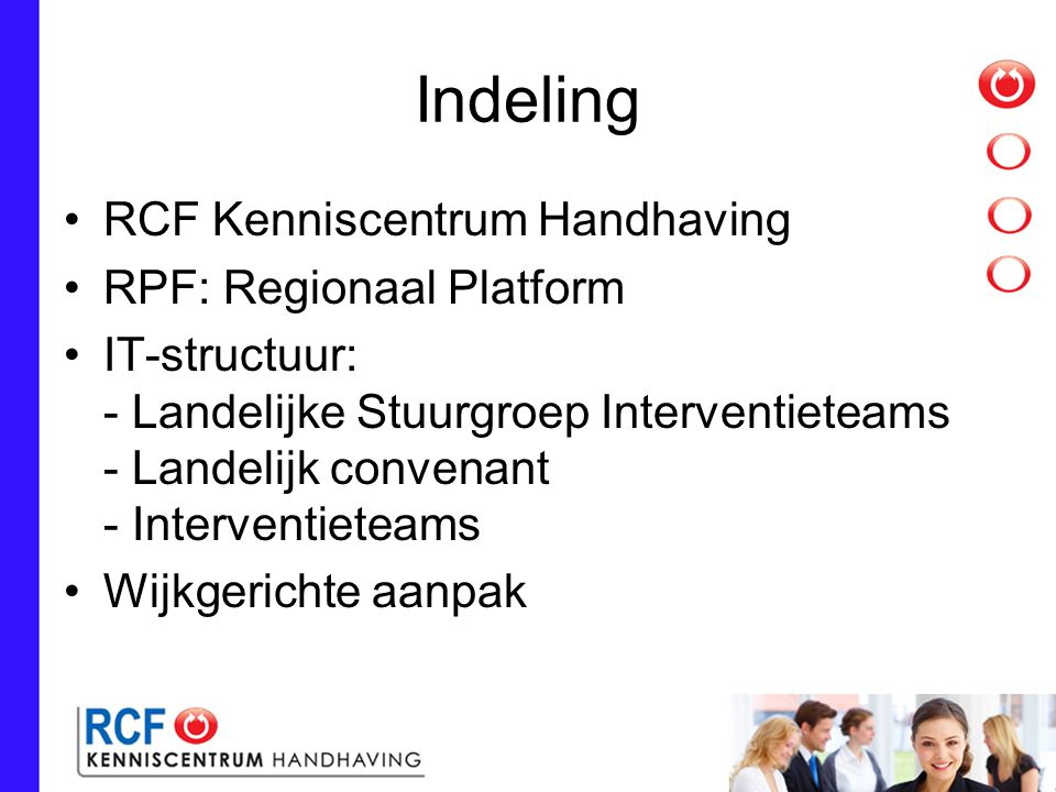 Indeling RCF Kenniscentrum Handhaving RPF: Regionaal Platform