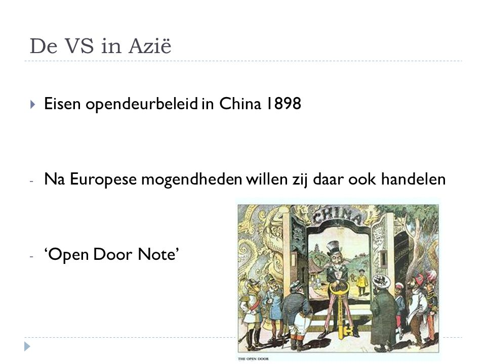 De VS in Azië Eisen opendeurbeleid in China 1898