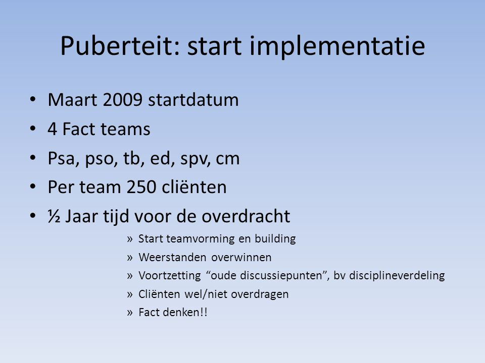Puberteit: start implementatie