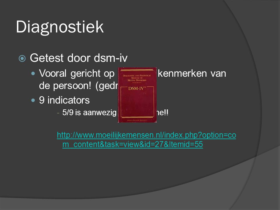 Diagnostiek Getest door dsm-iv