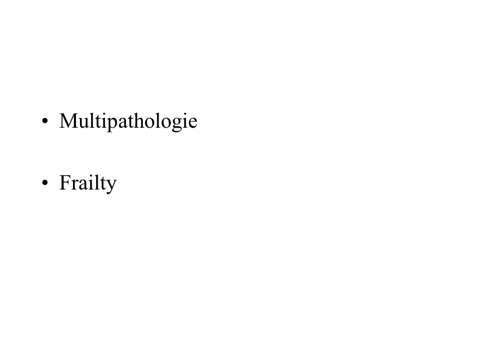 Multipathologie Frailty