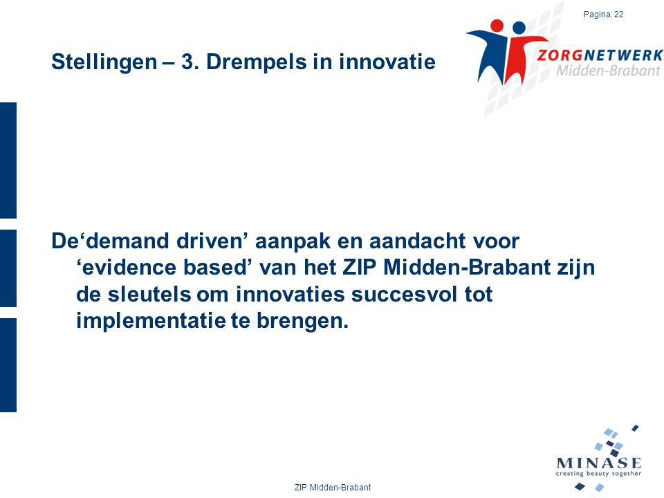 Stellingen – 3. Drempels in innovatie