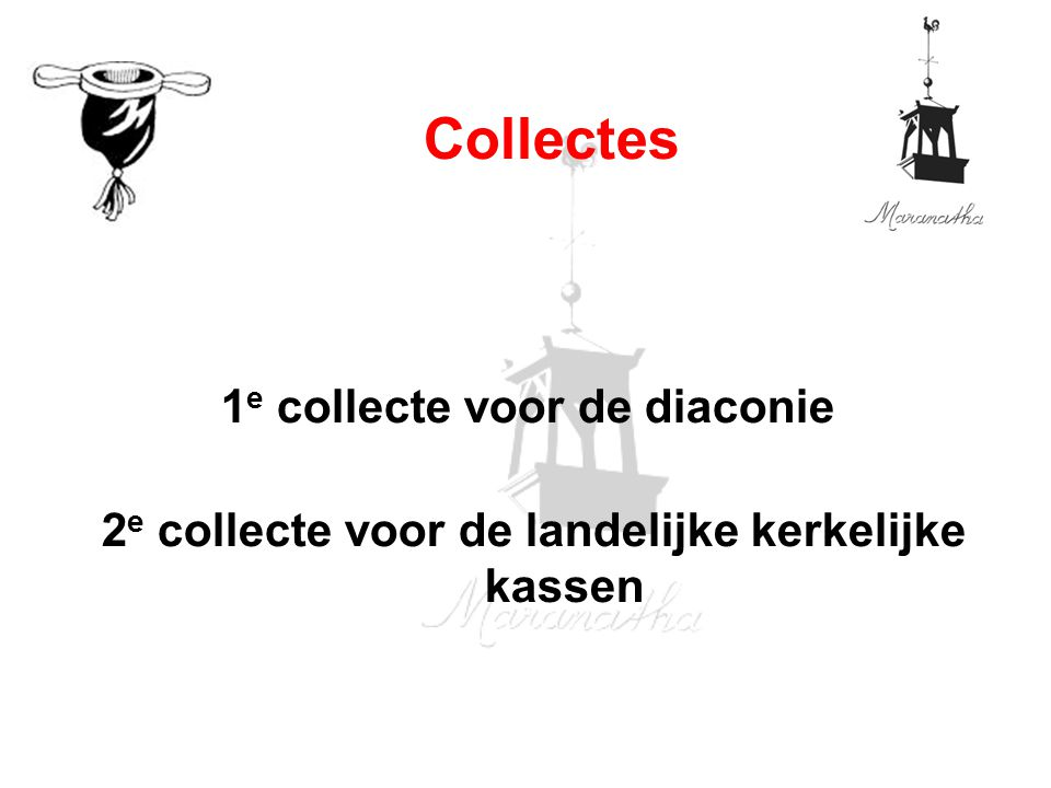 Collectes 1e collecte voor de diaconie