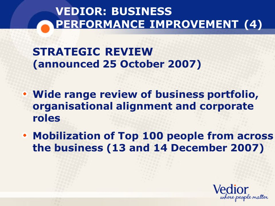 VEDIOR: BUSINESS PERFORMANCE IMPROVEMENT (4)