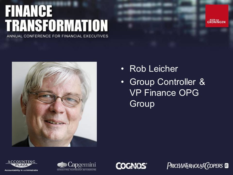 Rob Leicher Group Controller & VP Finance OPG Group