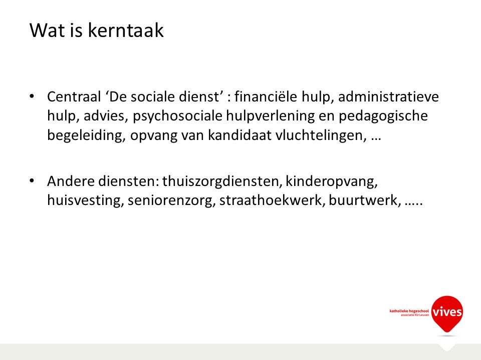 Wat is kerntaak