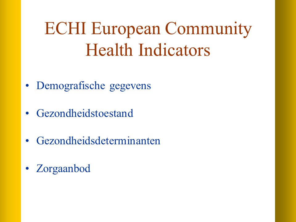 ECHI European Community Health Indicators