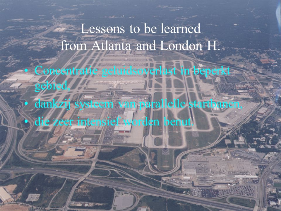 Lessons to be learned from Atlanta and London H.