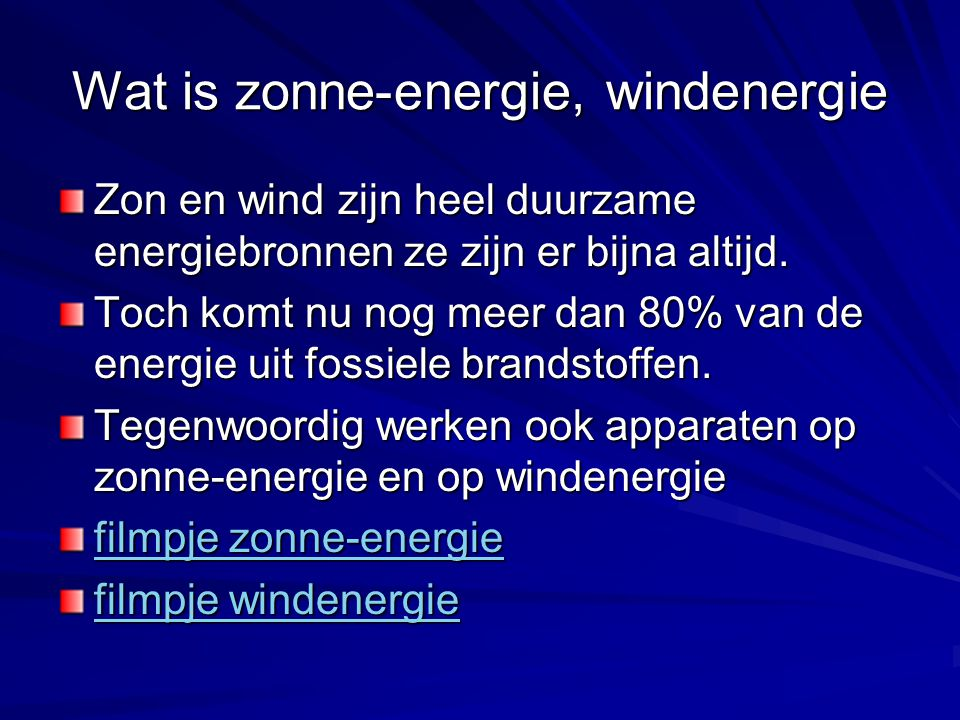 Wat is zonne-energie, windenergie