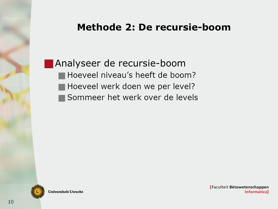 Methode 2: De recursie-boom