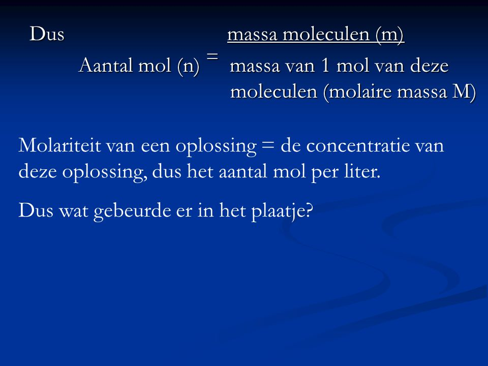 Dus massa moleculen (m)