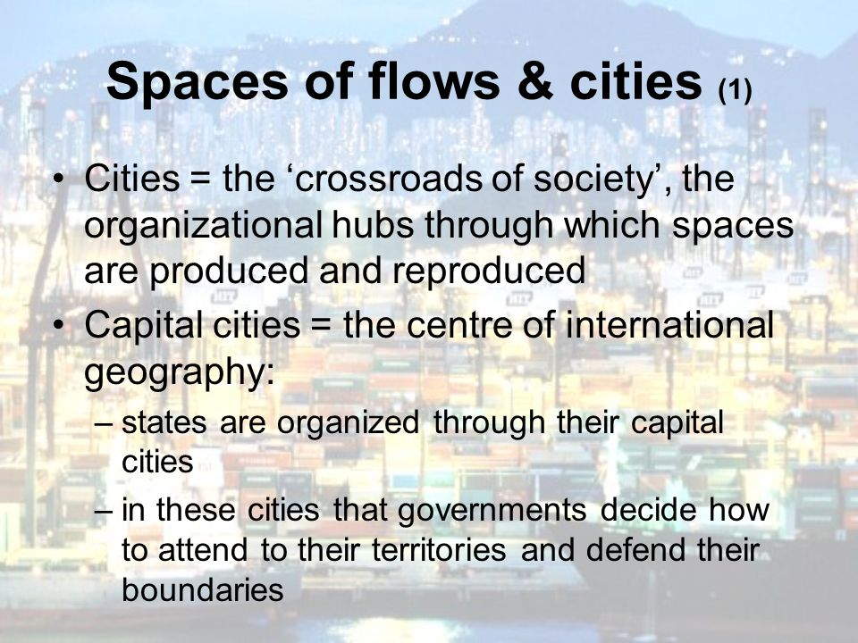 Spaces of flows & cities (1)