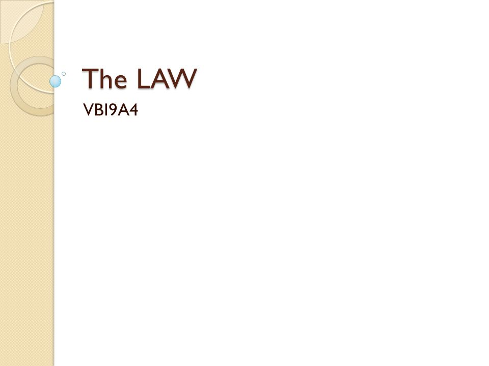 The LAW VBI9A4